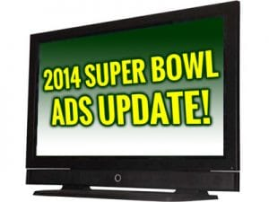 News on 2014 Ads for Super Bowl
