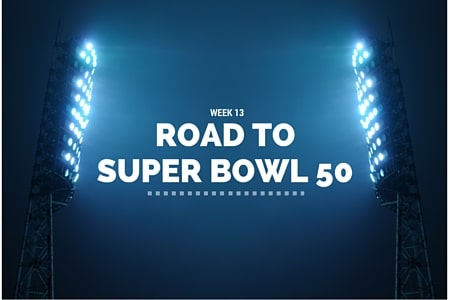 Road to SB50 Week 13
