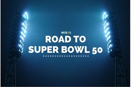 Road to SB50 Week 13